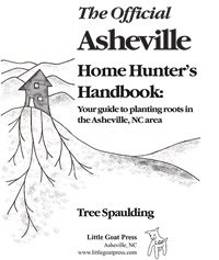 The Offical Asheville Home Hunter's Handbook